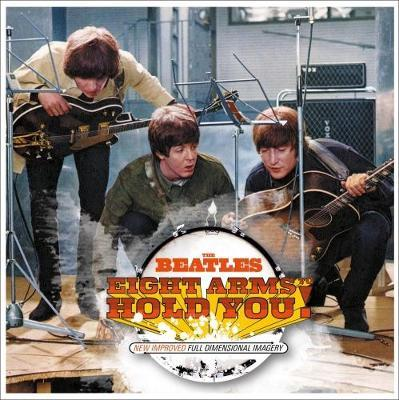 Eight Arms to Hold You: 50 Years of Help! and the Beatles by Simon Wells