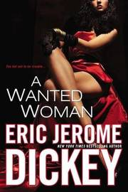 A Wanted Woman by Eric Jerome Dickey