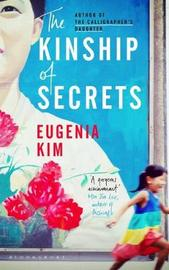 The Kinship of Secrets by Eugenia Kim image