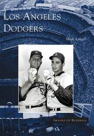 Los Angeles Dodgers by Mark Langill image