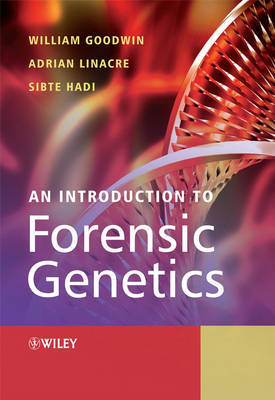 An Introduction to Forensic Genetics by William Goodwin image