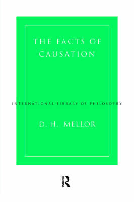 The Facts of Causation by D.H. Mellor image
