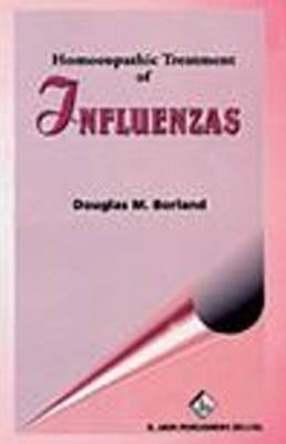 Homoeopathic Treatment of Influenzas by Douglas M. Borland image