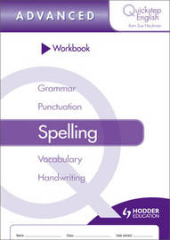 Quickstep English Workbook Spelling Advanced Stage by Sue Hackman