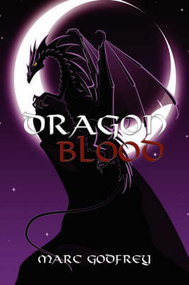 Dragon Blood by Marc, Godfrey
