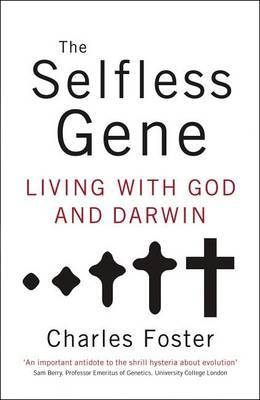 The Selfless Gene by Charles Foster