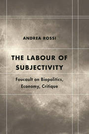 The Labour of Subjectivity by Andrea Rossi