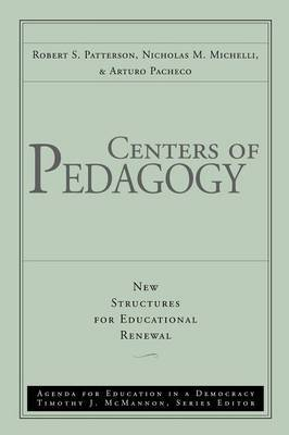 Centers of Pedagogy by Robert S. Patterson
