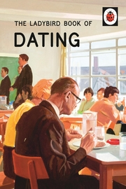 The Ladybird Book of Dating by Jason Hazeley image