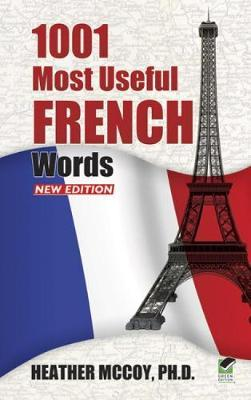 1001 Most Useful French Words NEW EDITION by Heather McCoy image