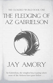 The Fledging of Az Gabrielson by J.Linden Amory image