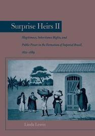 Surprise Heirs II by Linda Lewin