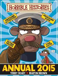 Horrible Histories Annual: 2015 by Terry Deary