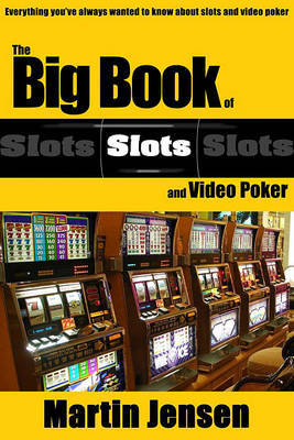 The Big Book of Slots and Video Poker by Marten Jensen image