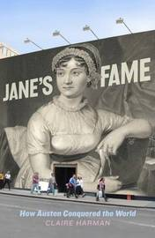 Jane's Fame: How Jane Austen Conquered the World by Claire Harman image