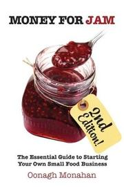 Money for Jam 2e by Oonagh Monahan