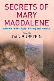 Secrets of Mary Magdalene by Dan Burstein image