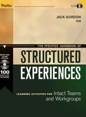 The Pfeiffer Handbook of Structured Experiences: Learning Activities for Intact Teams and Workgroups by Jack Gordon image