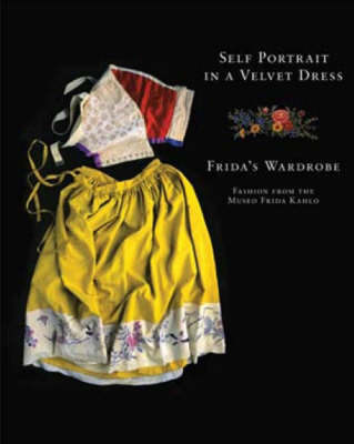 Self Portrait in a Velvet Dress: Frida's Wardrobe by Carlos Phillips Olmed image