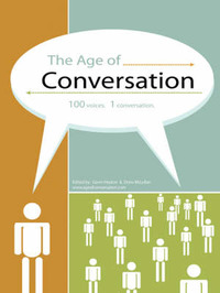 The Age of Conversation by Gavin Heaton