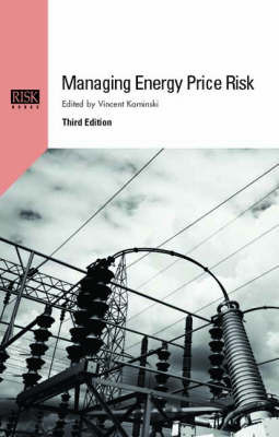 Managing Energy Price Risk: The New Challenges and Solutions