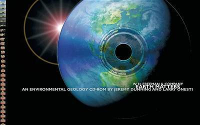 Earth Matters: An Environmental Geology CD-Rom by Jeremy Dunning