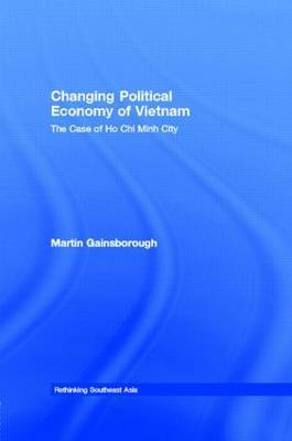 Changing Political Economy of Vietnam by Martin Gainsborough image