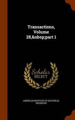 Transactions, Volume 28, Part 1