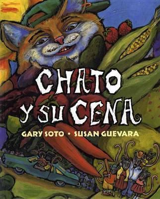 Chato y Su Cena by Gary Soto