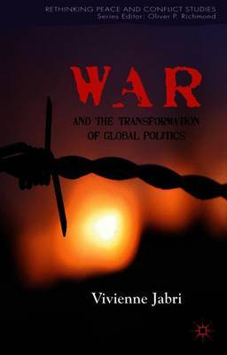 War and the Transformation of Global Politics by Vivienne Jabri image