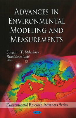 Advances in Environmental Modeling & Measurements