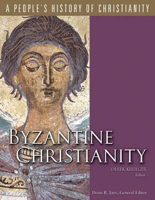 Byzantine Christianity by Derek Krueger image