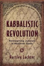 Kabbalistic Revolution by Hartley Lachter