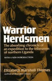 Warrior Herdsman by Elizabeth Marshall Thomas