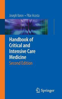 Handbook of Critical and Intensive Care Medicine by Joseph Varon