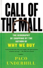 Call of the Mall by Paco Underhill