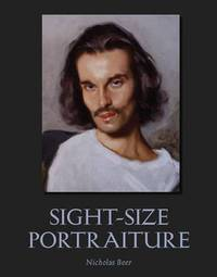 Sight-Size Portraiture by Nicholas Beer