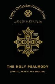 The Holy Psalmody by The Coptic Orthodox Church