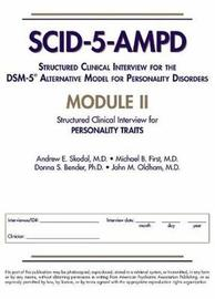 Structured Clinical Interview for the DSM-5 (R) Alternative Model for Personality Disorders (SCID-5-AMPD) Module II by Andrew E Skodol image