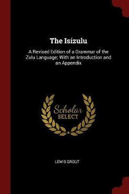The Isizulu by Lewis Grout