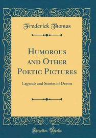 Humorous and Other Poetic Pictures by Frederick Thomas image