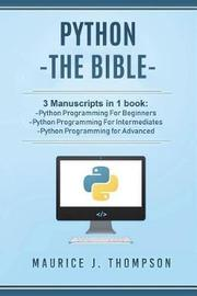 Python by Maurice J Thompson