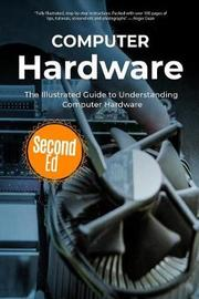 Computer Hardware by Kevin Wilson