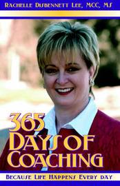 365 Days of Coaching by Rachelle Disbennett-Lee