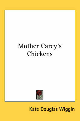 Mother Carey's Chickens by Kate Douglas Wiggin image