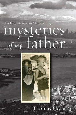 Mysteries of My Father by Thomas Fleming image
