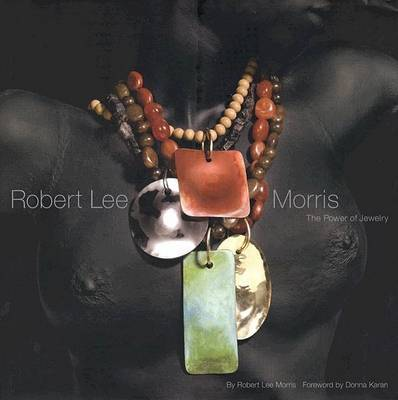 Robert Lee Morris: The Power of Jewelry by Robert L Morris image