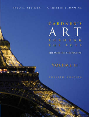 Gardner's Art Through the Ages: Western Perspective: v. 2 by Christian J. Mamiya
