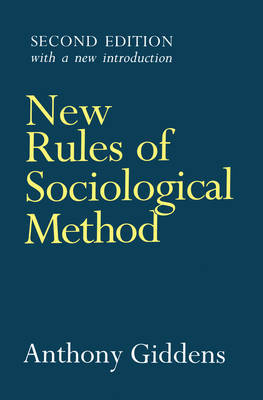 New Rules of Sociological Method by Anthony Giddens image