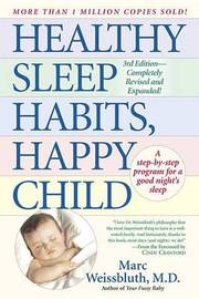 Healthy Sleep Habits, Happy Child by Marc Weissbluth image